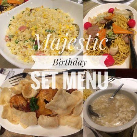 Majestic Birthday Set Menu