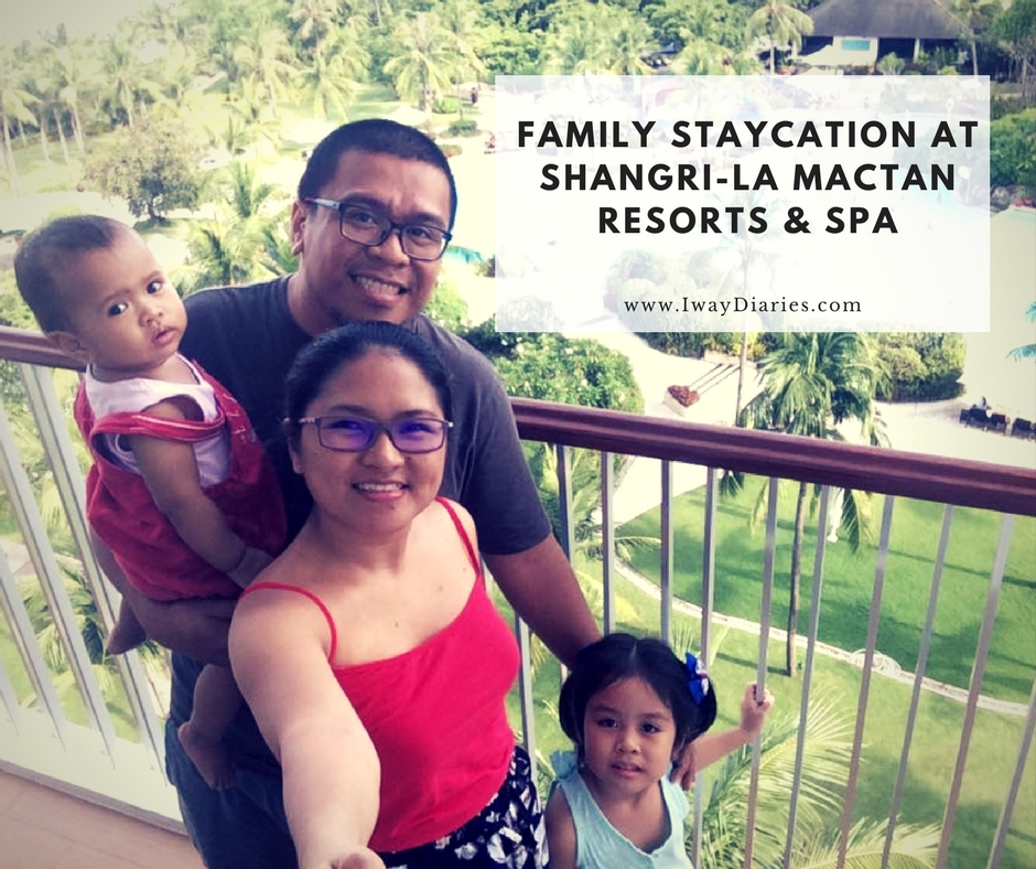FAMILY STAYCATION – WHAT TO EXPECT AT SHANGRI-LA'S MACTAN RESORT AND SPA