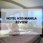 Hotel H20 Manila Review