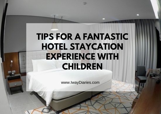 Staycation Tips with Children