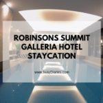 Robinsons Summit Galleria Hotel
